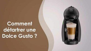 detartrage machine a café dolce gusto